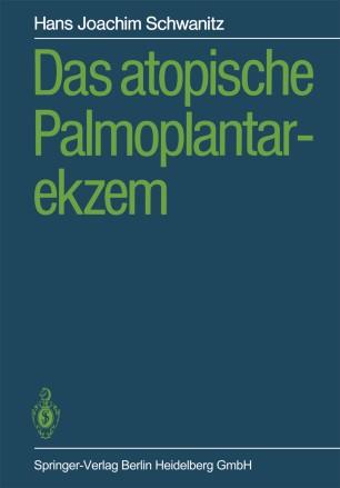 Das atopische Palmoplantarekzem