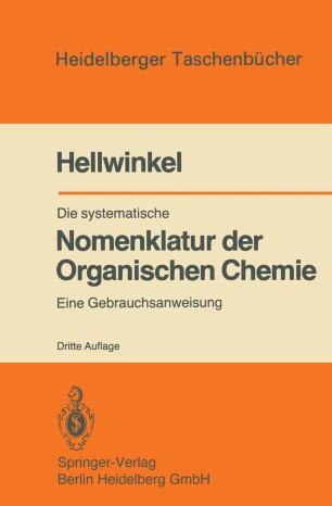 Die systematische Nomenklatur der Organischen Chemie