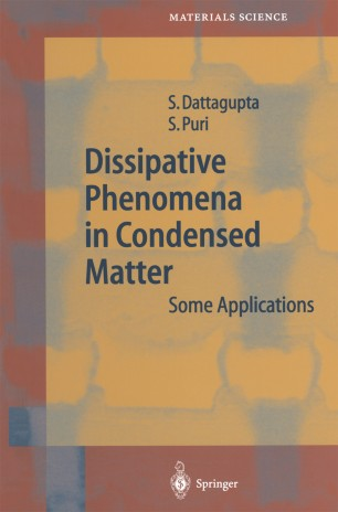 Dissipative Phenomena in Condensed Matter