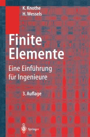 Finite elemente springerlink for Finite elemente analyse fur ingenieure pdf