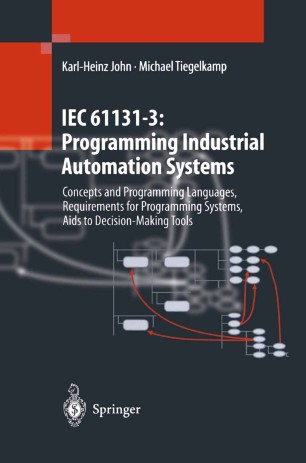 IEC 61131-3: Programming Industrial Automation Systems | SpringerLink