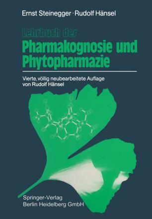 Lehrbuch der Pharmakognosie und Phytopharmazie