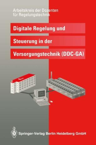 Digitale Regelung und Steuerung in der Versorgungstechnik (DDC — GA)
