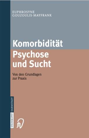 Komorbidität Psychose und Sucht