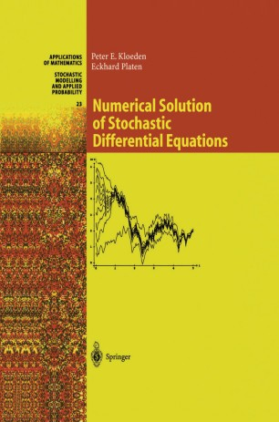 Numerical Solution of Stochastic Differential Equations   SpringerLink