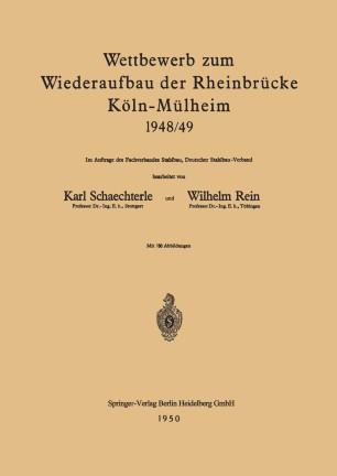 Wettbewerb zum Wiederaufbau der Rheinbrücke Köln-Mülheim 1948/49