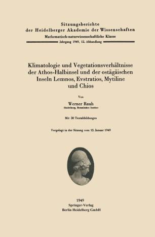 Klimatologie und Vegetationsverhältnisse der Athos-Halbinsel und der ostägäischen Inseln Lemnos, Evstratios, Mytiline und Chios