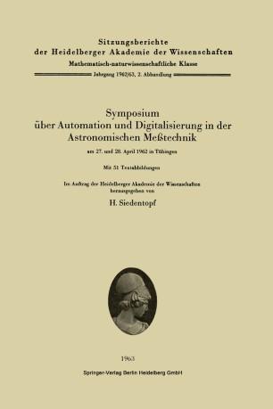 Symposium über Automation und Digitalisierung in der Astronomischen Meßtechnik am 27. und 28. April 1962 in Tübingen