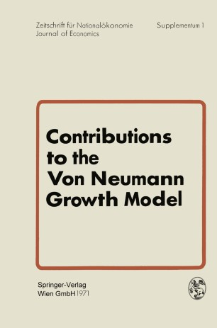 Contributions to the Von Neumann Growth Model