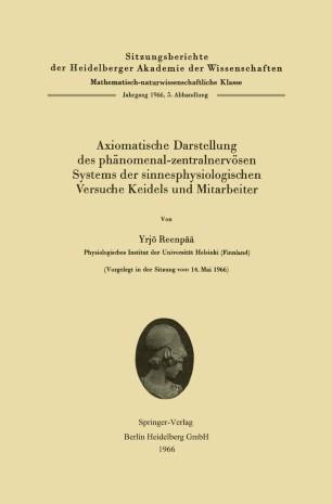 Axiomatische Darstellung des phänomenal-zentralnervösen Systems der sinnesphysiologischen Versuche Keidels und Mitarbeiter