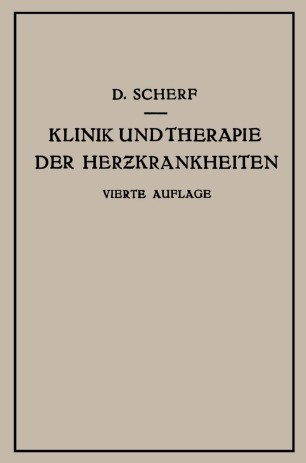 Klinik und Therapie der Herzkrankheiten und der Gefässerkrankungen