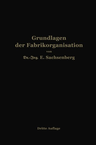 Grundlagen der Fabrikorganisation