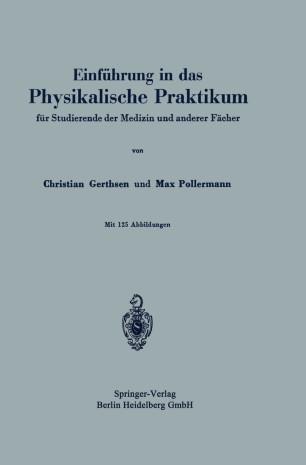 Einführung in das Physikalische Praktikum