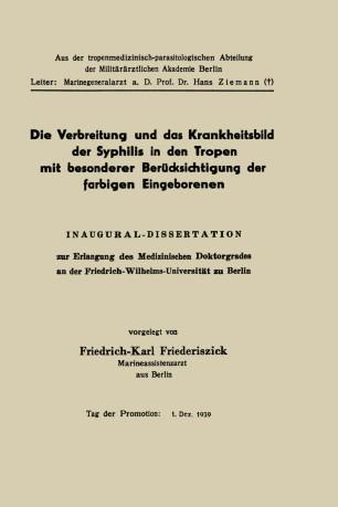 Die Verbreitung und das Krankheitsbild der Syphilis in den Tropen mit besonderer Berücksichtigung der farbigen Eingeborenen