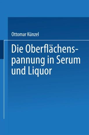 Die Oberflächenspannung in Serum und Liquor