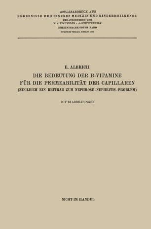 Die Bedeutung der B-Vitamine für die Permeabilität der Capillaren
