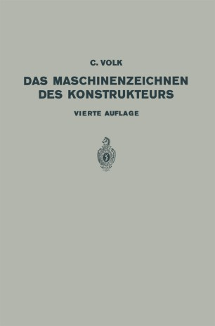 Das Maschinenzeichnen des Konstrukteurs