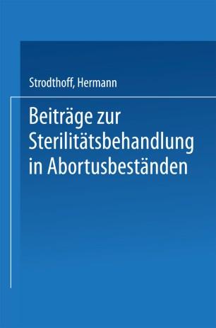 Beiträge zur Sterilitätsbehandlung in Abortusbeständen