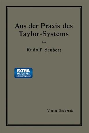 Aus der Praxis des Taylor-Systems