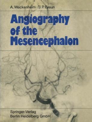 Angiography of the Mesencephalon