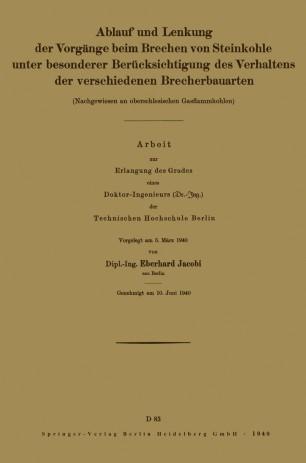 Ablauf und Lenkung der Vorgänge beim Brechen von Steinkohle unter besonderer Berücksichtigung des Verhaltens der verschiedenen Brecherbauarten