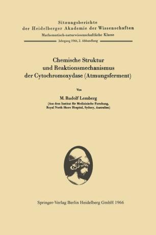 Chemische Struktur und Reaktionsmechanismus der Cytochromoxydase (Atmungsferment)