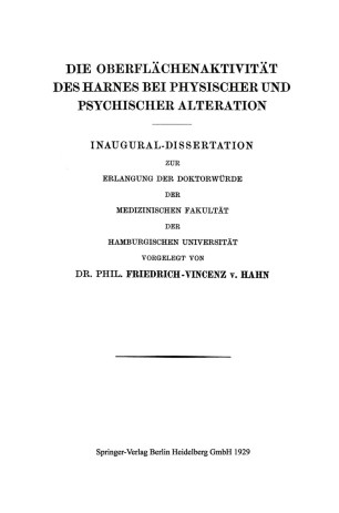 Die Oberflächenaktivität des Harnes bei Physischer und Psychischer Alteration