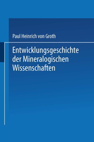 Entwicklungsgeschichte der Mineralogischen Wissenschaften