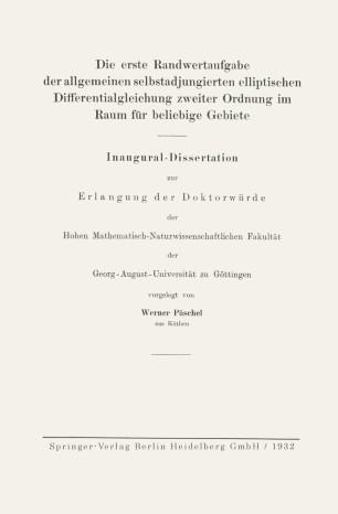 Die erste Randwertaufgabe der allgemeinen selbstadjungierten elliptischen Differentialgleichung zweiter Ordnung im Raum für beliebige Gebiete