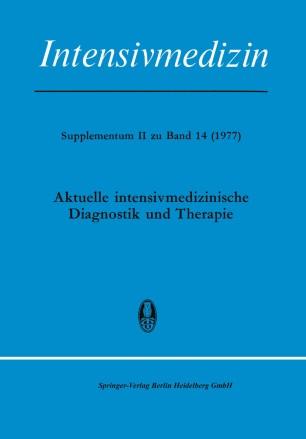 Aktuelle Intensivmedizinische Diagnostik und Therapie