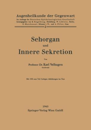 Sehorgan und Innere Sekretion