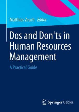 Dos and Donts in Human Resources Management: A Practical Guide