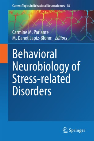 Behavioral Neurobiology of Stress-related Disorders