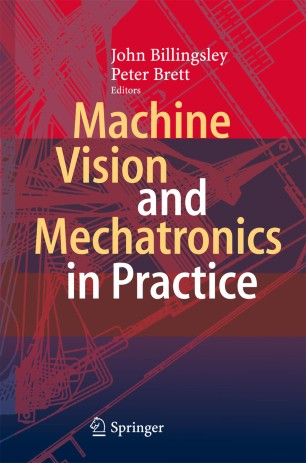 Machine Vision And Mechatronics In Practice Springerlink
