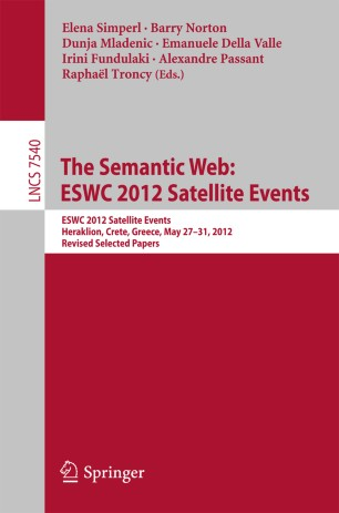 The Semantic Web: ESWC 2012 Satellite Events