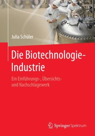 Die Biotechnologie-Industrie