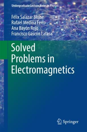 Solved Problems in Electromagnetics | SpringerLink
