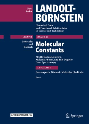 Molecular Constants Mostly from Microwave, Molecular Beam, and Sub-Doppler Laser Spectroscopy : Paramagnetic Diatomic Molecules (Radicals), Part 1