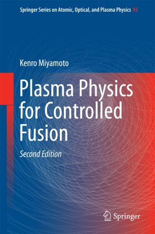 Plasma Physics for Controlled Fusion :