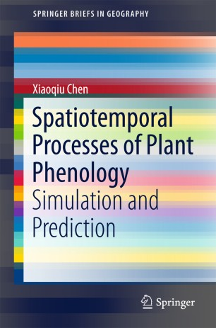 Spatiotemporal Processes of Plant Phenology : Simulation and Prediction