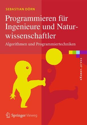 Programmieren für Ingenieure und Naturwissenschaftler