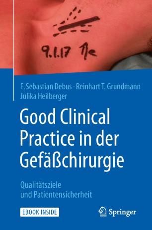 Good Clinical Practice in der Gefäßchirurgie