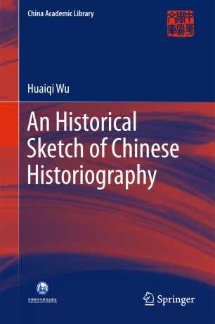 An Historical Sketch of Chinese Historiography