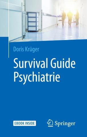 Survival Guide Psychiatrie 2019 978-3-662-57373-0