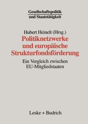 Politiknetzwerke und europäische Strukturfondsförderung