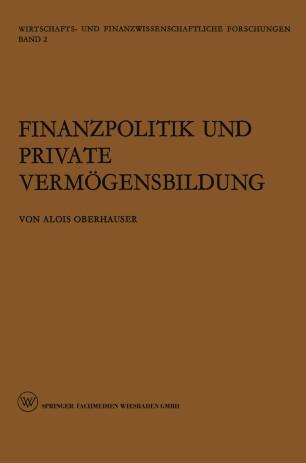 Finanzpolitik und Private Vermögensbildung