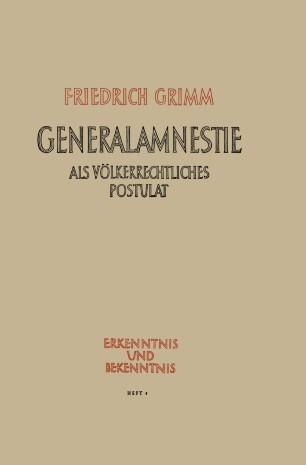 Generalamnestie als völkerrechtliches Postulat