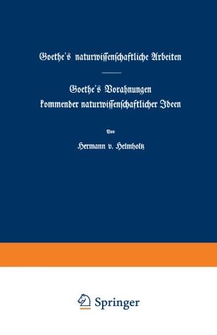 Goethe's naturwissenschaftliche Arbeiten