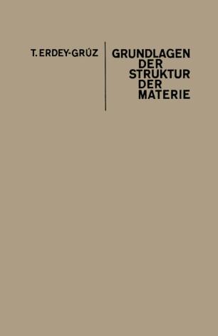 Grundlagen der Struktur der Materie