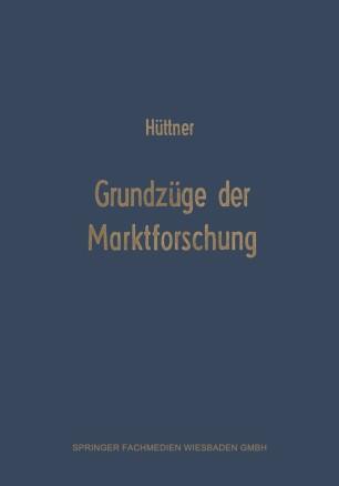 Grundzüge der Marktforschung